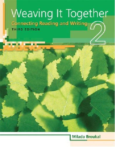Weaving It Together Connecting Reading and Writing 3rd 2010 edition cover