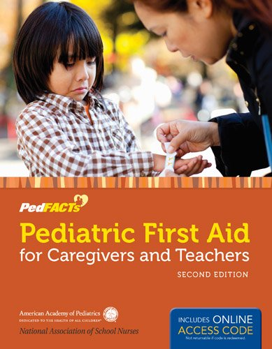 Pediatric First Aid for Caregivers and Teachers  2nd 2014 edition cover