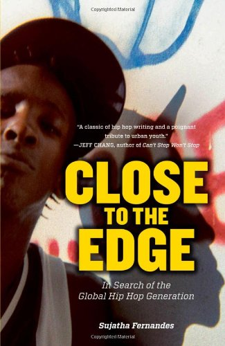 Close to the Edge In Search of the Global Hip Hop Generation  2011 edition cover
