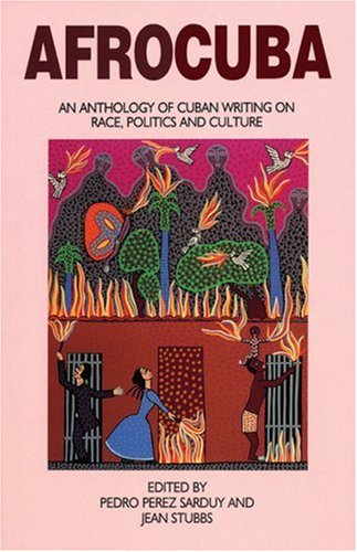 AfroCuba An Anthology of Cuban Writing on Race, Politics and Culture Revised edition cover