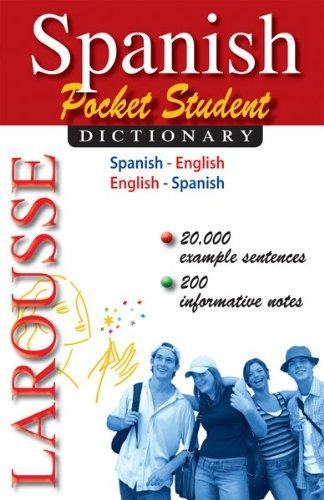 Larousse Pocket Student Dictionary Spanish-English / English-Spanish  2010 edition cover