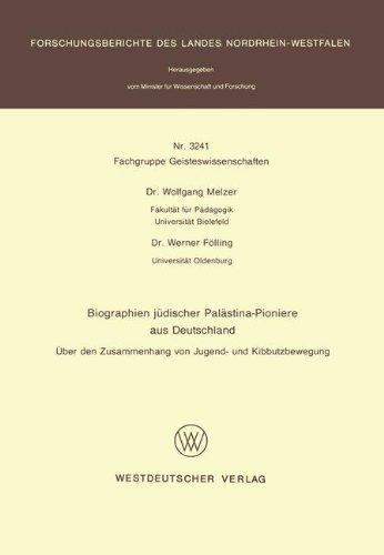 Biographien Jüdischer Palästina-pioniere Aus Deutschland: Über Den Zusammenhang Von Jugend- Und Kibbutzbewegung  1989 edition cover