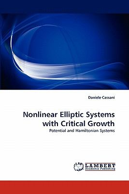 Nonlinear Elliptic Systems with Critical Growth N/A 9783838342412 Front Cover