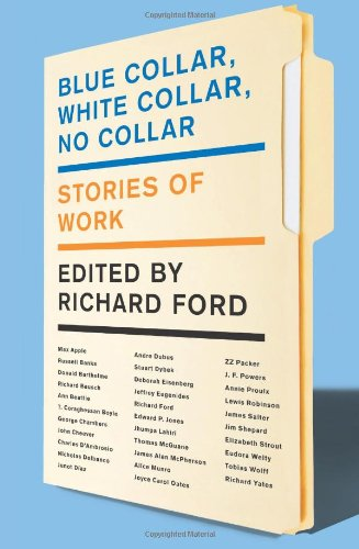 Blue Collar, White Collar, No Collar Stories of Work  2011 edition cover