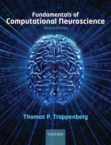 Fundamentals of Computational Neuroscience  2nd 2010 edition cover