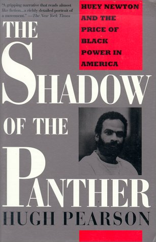 Shadow of the Panther Huey Newton and the Price of Black Power in America  1994 edition cover
