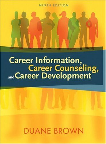 Career Information, Career Counseling, and Career Development  9th 2007 (Revised) edition cover