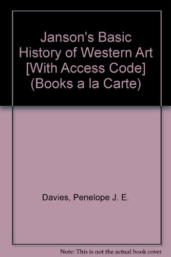 Janson's Basic History of Western Art, Books a la Carte Plus MyArtKit  8th 2009 9780205753413 Front Cover