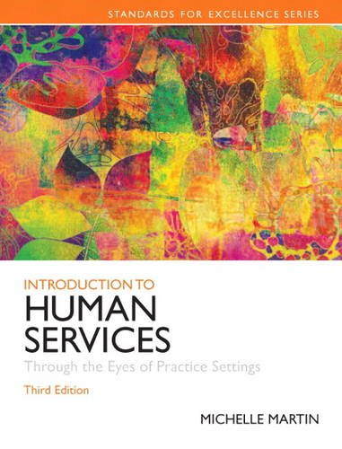Introduction to Human Services Through the Eyes of Practice Settings Plus MySearchLab with EText 3rd 2014 edition cover