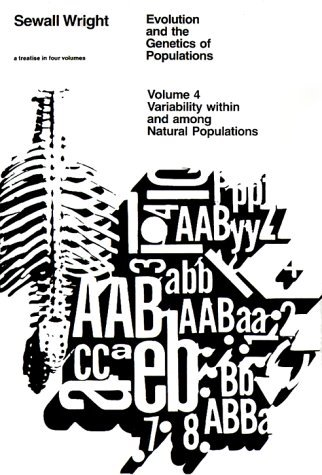 Evolution and the Genetics of Populations Variability Within and among Natural Populations Reprint  9780226910413 Front Cover