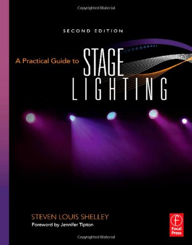 Practical Guide to Stage Lighting  2nd 2010 (Revised) edition cover