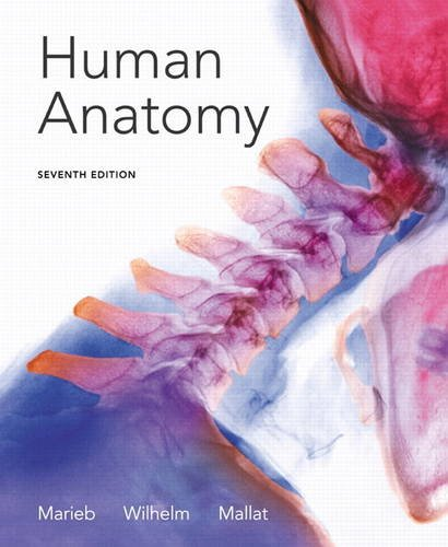 Human Anatomy  7th 2014 9780321822413 Front Cover