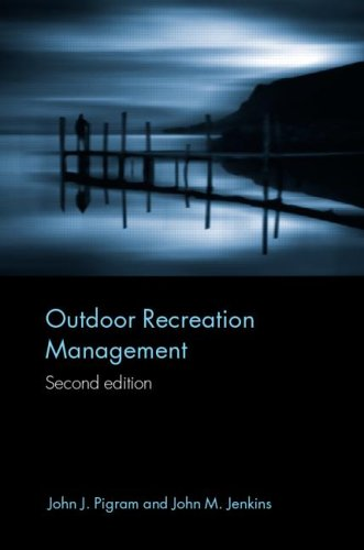 Outdoor Recreation Management  2nd 2004 (Revised) edition cover