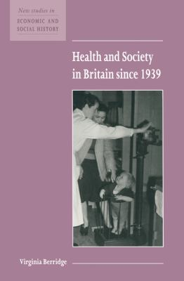Health and Society in Britain since 1939   1999 9780521576413 Front Cover