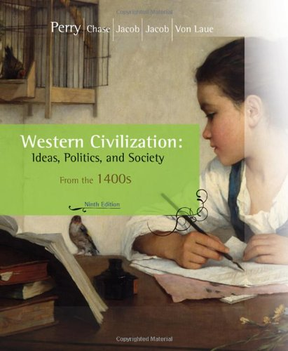 Western Civilization Ideas, Politics, and Society - Since 1400 9th 2009 9780547147413 Front Cover