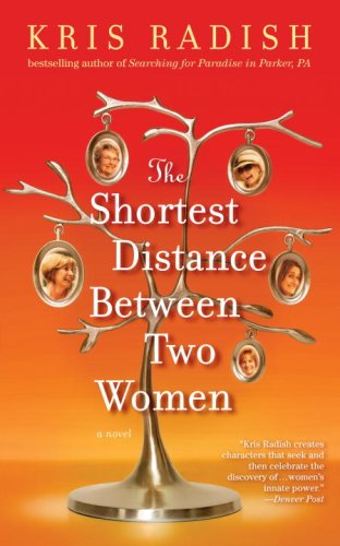 Shortest Distance Between Two Women A Novel  2009 9780553805413 Front Cover