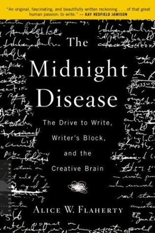Midnight Disease The Drive to Write, Writer's Block, and the Creative Brain  2005 edition cover
