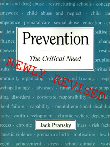 Prevention The Critical Need  2001 (Revised) edition cover