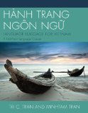 H�nh Trang Ng�n Ngu? Language Luggage for Vietnam - A First-Year Language Course N/A 9780761862413 Front Cover