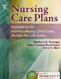 Nursing Care Plans: Guidelines for Individualizing Client Care Across the Life Span  2014 9780803630413 Front Cover