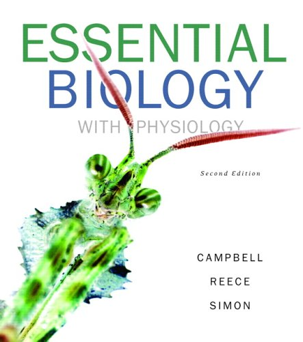 Essential Biology with Physiology  2nd 2007 (Revised) edition cover