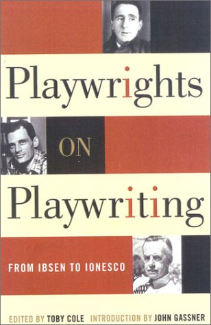 Playwrights on Playwriting From Ibsen to Ionesco  2001 edition cover
