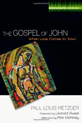 Gospel of John When Love Comes to Town  2010 edition cover