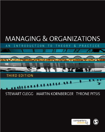 Managing and Organizations An Introduction to Theory and Practice 3rd 2012 edition cover
