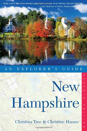 Explorer's Guide New Hampshire Seventh Edition  7th 9780881508413 Front Cover