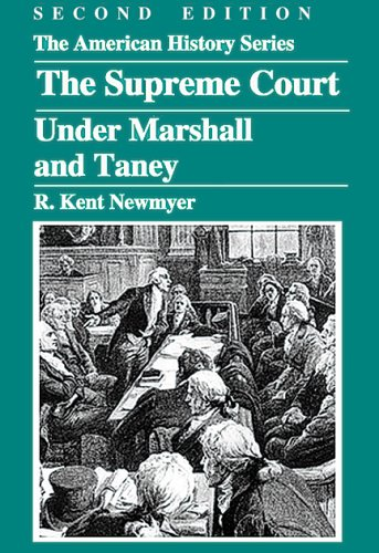Supreme Court under Marshall and Taney  2nd 2006 edition cover