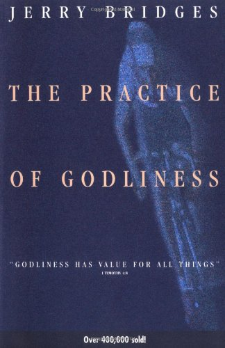 "Practice of Godliness ""Godliness Has Value for All Things"" Revised  edition cover"