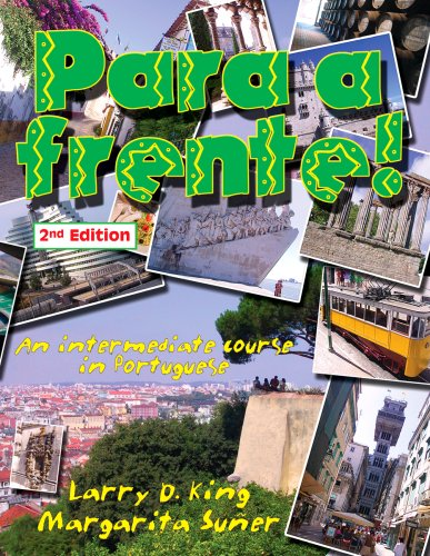 Para a Frente! : An Intermediate Course in Portuguese 2nd 2004 (Revised) edition cover