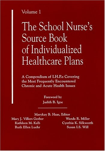 School Nurse's Source Book of Individualized Healthcare Plans N/A edition cover