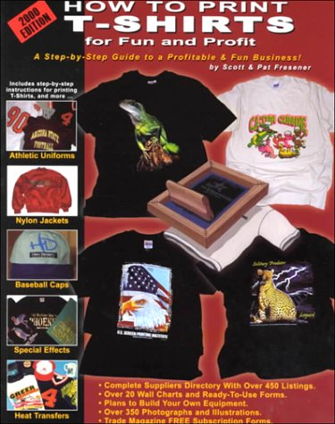 How to Print T-Shirts for Fun and Profit!: 2000  2000 edition cover