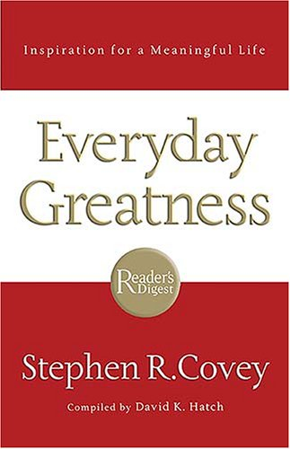 Everyday Greatness Inspiration for a Meaningful Life  2006 9781401602413 Front Cover