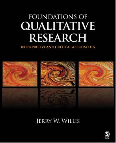 Foundations of Qualitative Research Interpretive and Critical Approaches  2007 edition cover