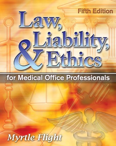 Law, Liability, and Ethics for Medical Office Professionals  5th 2011 edition cover