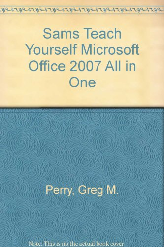 Sams Teach Yourself Microsoft Office 2007 All in One:  2008 edition cover