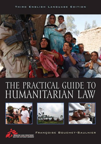 Practical Guide to Humanitarian Law  3rd 2013 edition cover