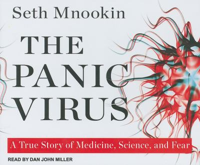 The Panic Virus: A True Story of Medicine, Science, and Fear  2011 edition cover