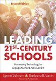 Leading 21st-Century Schools Harnessing Technology for Engagement and Achievement 2nd 2015 edition cover