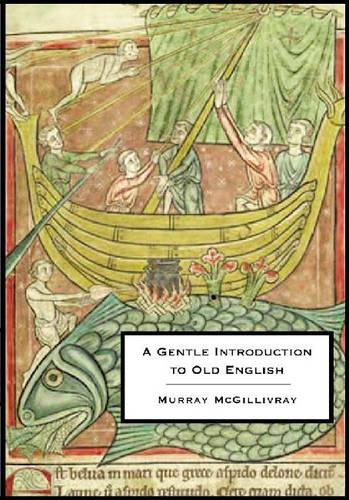 A Gentle Introduction to Old English:  2010 edition cover