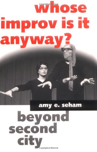 Whose Improv Is It Anyway? Beyond Second City  2001 edition cover