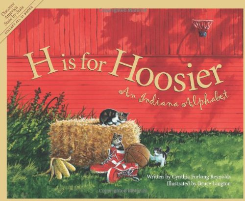 H Is for Hoosier An Indiana Alphabet  2001 edition cover