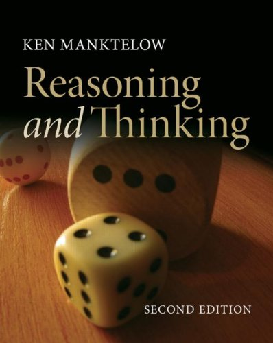 Thinking and Reasoning An Introduction to the Psychology of Reason, Judgment and Decision Making 2nd 2012 (Revised) edition cover
