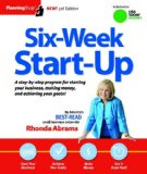 Six-Week Start-Up A Step-By-step Program for Starting Your Business, Making Money, and Achieving Your Goals! 3rd 9781933895413 Front Cover