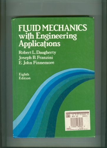 Fluid Mechanics with Engineering Applications 8th 1985 edition cover