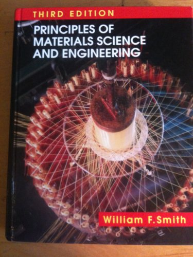 Principles of Materials Science and Engineering 3rd 1996 edition cover