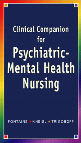 Clinical Companion for Psychiatric-Mental Health Nursing   2004 9780130982414 Front Cover