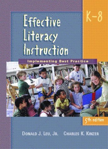 Effective Literacy Instruction K-8 Implementing Best Practice 5th 2003 (Revised) edition cover